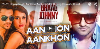 Ankhon Ankhon : New Song Of Yo Yo Rap King (Honey Singh)