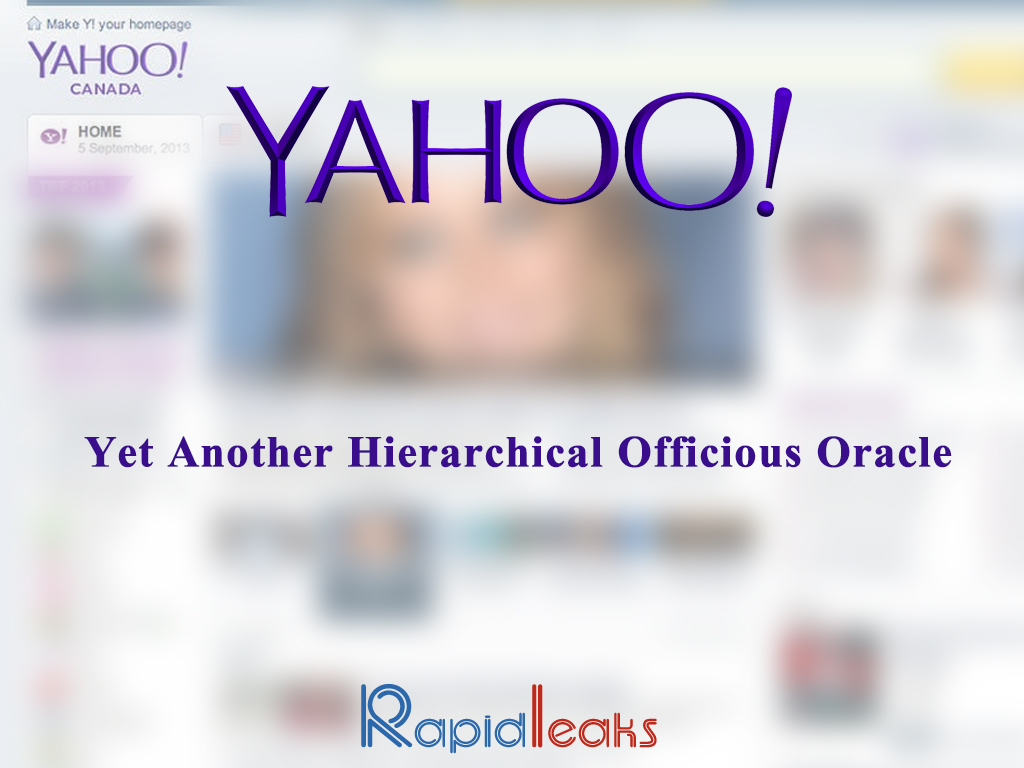 YAHOO - Yet Another Hierarchical Officious Oracle - RapidLeaksIndia
