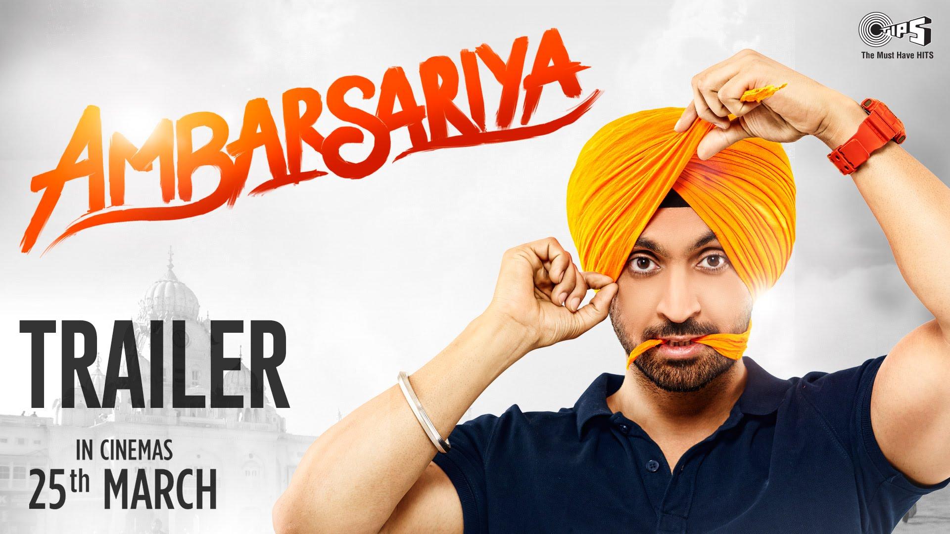 Ambarsariya Trailer