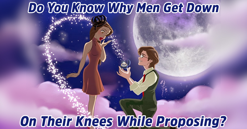 The Truth Behind Why Men Get Down On Their Knees While Proposing?