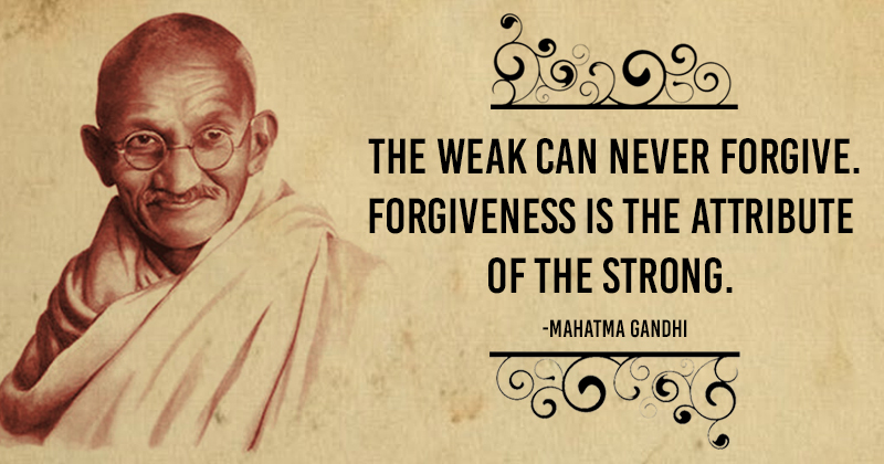 10 Of The Most Profound Mahatma Gandhi Quotes For Your Mind Body Soul