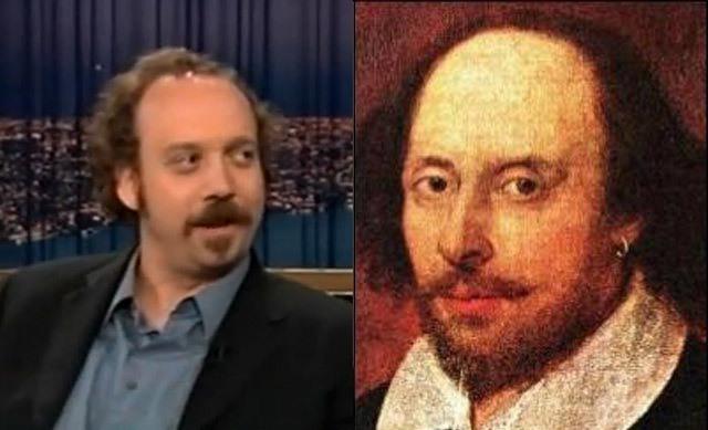 Paul Giamatti and William Shakespeare.