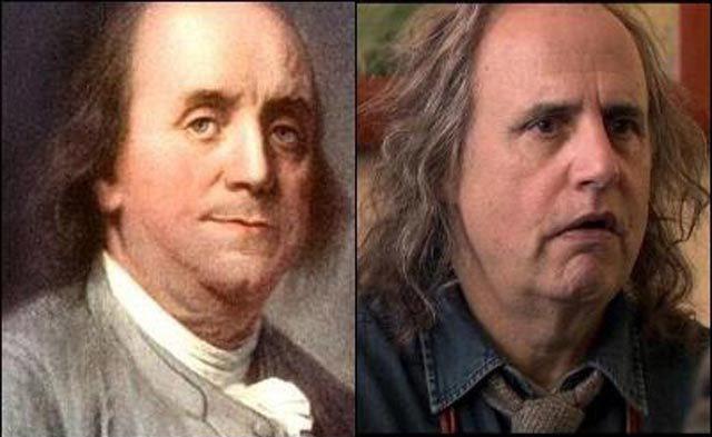 Jeffrey Tambor and Benjamin Franklin.