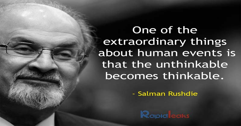 Salman Rushdie 17 Critical Quotes By The Author On The Complexity