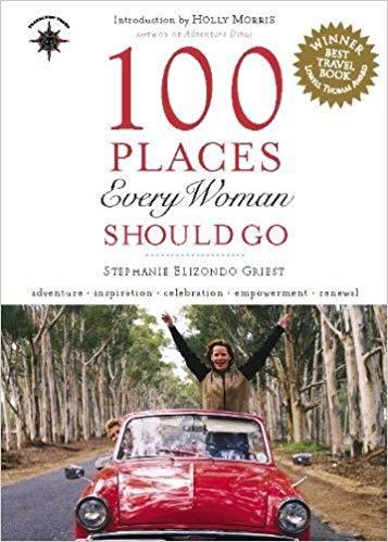100 Places A Woman Should Go