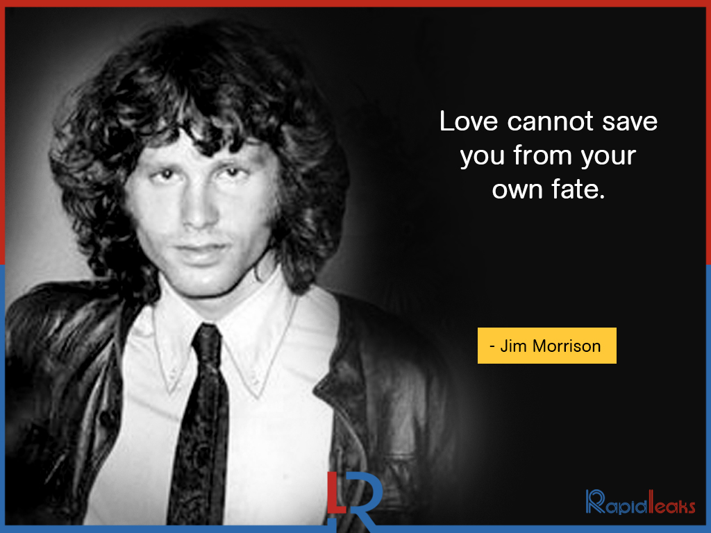 11 Quotes Of Jim Morrison That Will Change Your Look Towards Life Completely (6)