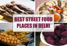 Best Street Food Places In Delhi