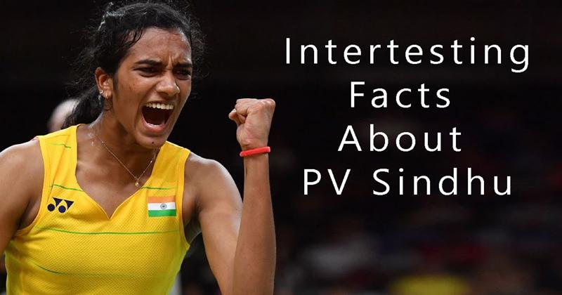 Interesting PV Sindhu facts