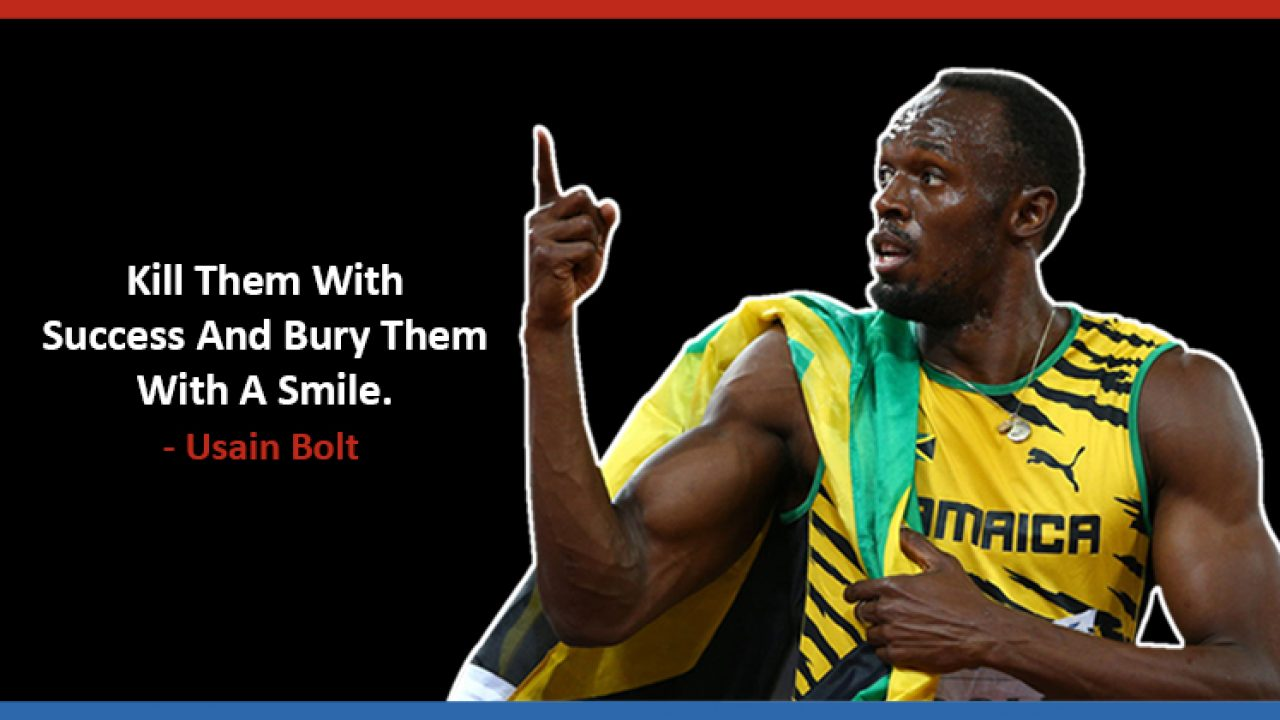 Usain Bolt Quotes Famous Quotes By Usain Bolt