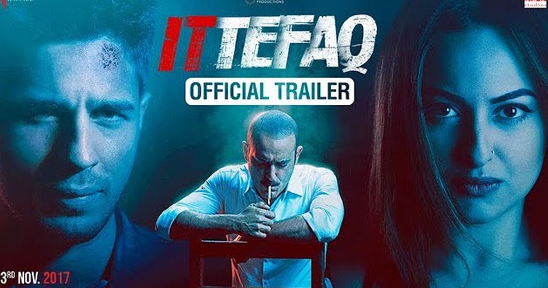 Ittefaq-Trailer