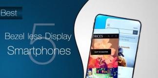 5 Best Budget Smartphones With Bezel-Less Displays