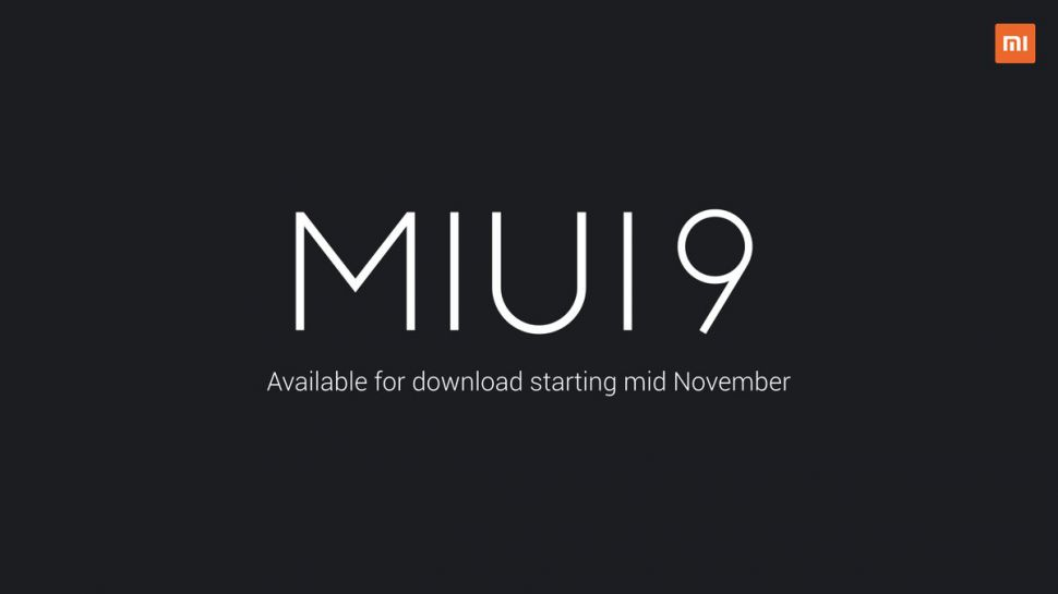 MIUI 9, List Of Supported Smartphones, Features And How To Install It