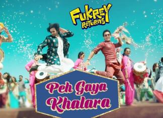 Peh Gaya Khalara Fukrey Returns