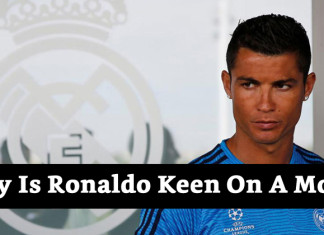 Why Is Ronaldo Keen On A Move?