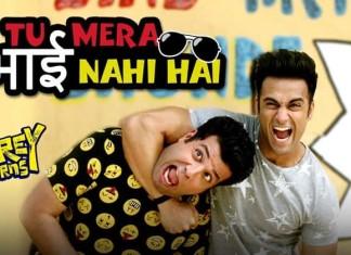 Tu Mera Bhai Nahi Hai': New Fukrey Returns Song