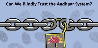Can We Blindly Trust the Aadhaar System?