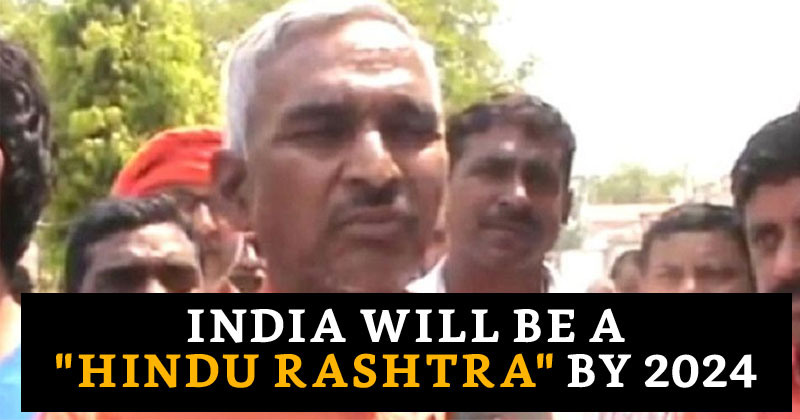 India Will be A Hindu Rashtra By 2024 Surender Singh