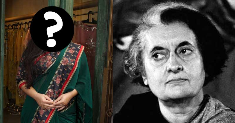 This Actress Will Play Former Prime Minister Indira Gandhi On Screen