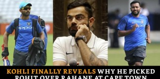 Kohli Finally Reveals Why He Picked Rohit Over Rahane At Cape Town