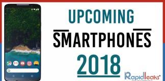 upcoming smartphones 2018 india