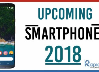 upcoming smartphones 2018 india