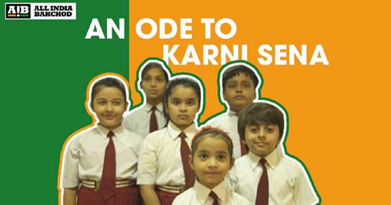 AIB: An Ode To Karni Sena