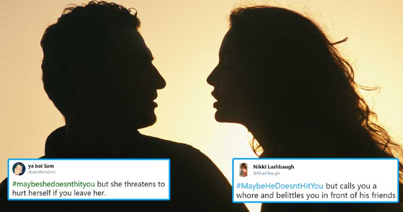 Men And Women Are Sharing Their Relationship Abuse Stories