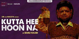 AIB Kutta Hee Hoon Na by Babu Haabi