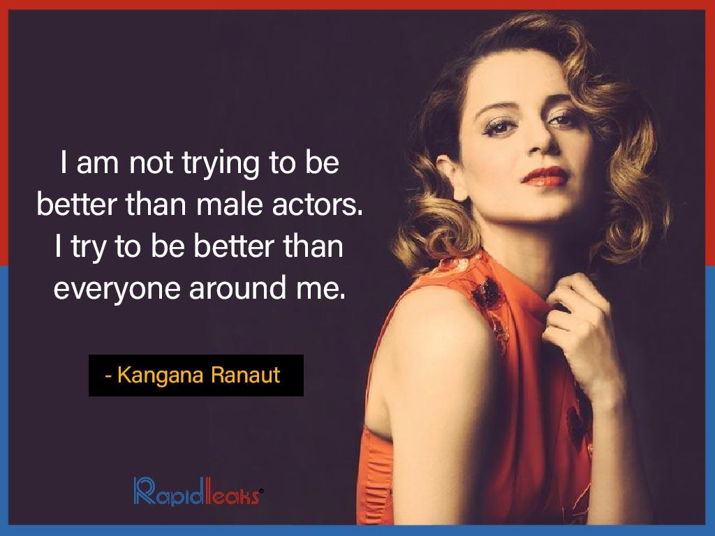 Kangana Ranaut quotes