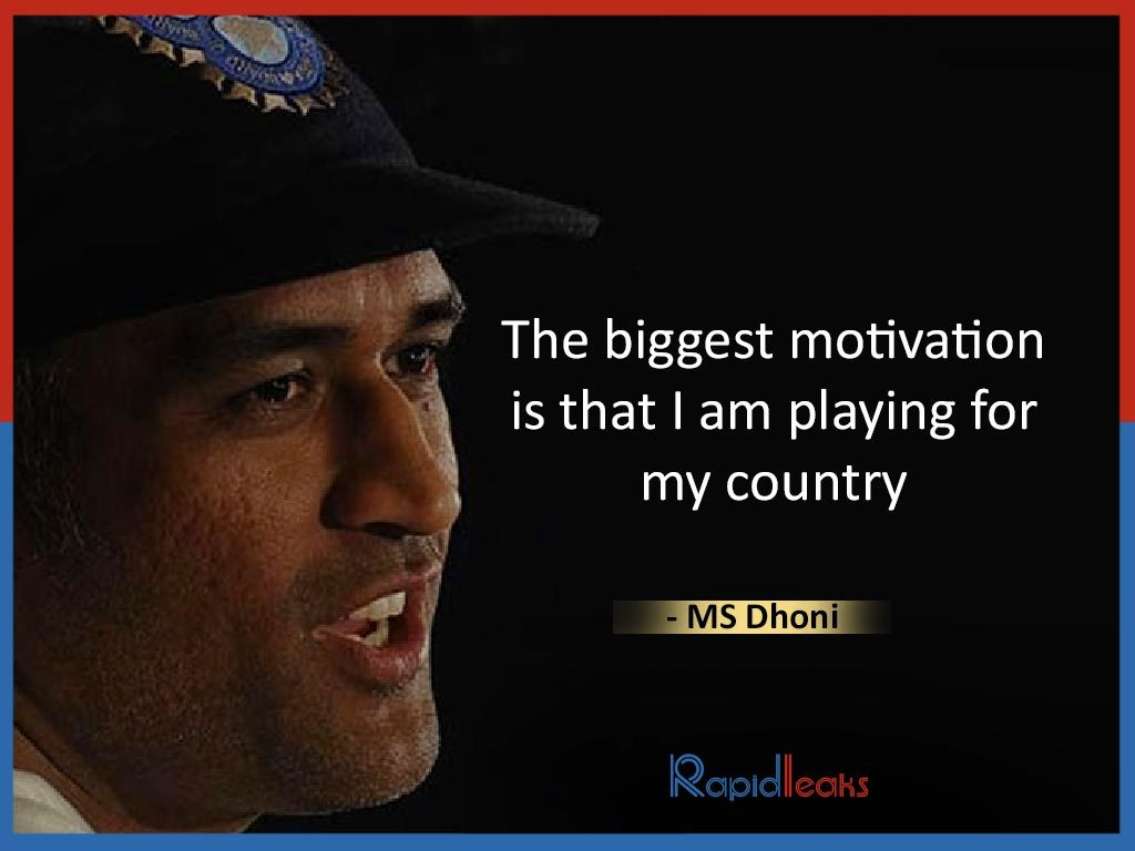 MS Dhoni Quotes