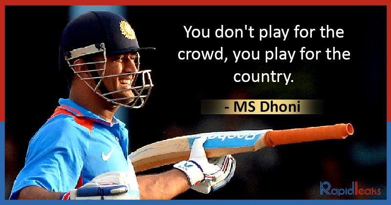 MS Dhoni Quotes