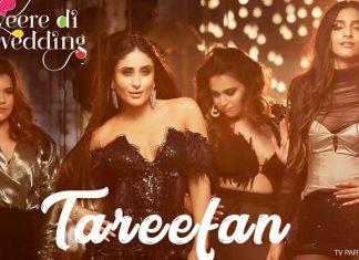 Tareefan - Veere Di Wedding