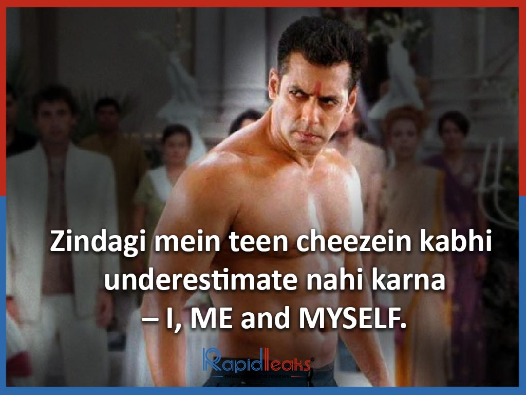 Zindagi mein teen cheezein kabhi underestimate nahi karna – I, ME and MYSELF. - Ready