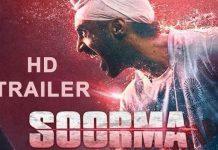 Soorma Trailer