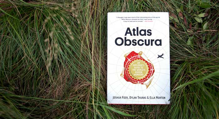 Atlas Obscura An Explorer's Guide to the World's Hidden Wonders by Joshua Foer, Ella Morton, and Dylan Thuras