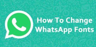 How to change WhatsApp fonts