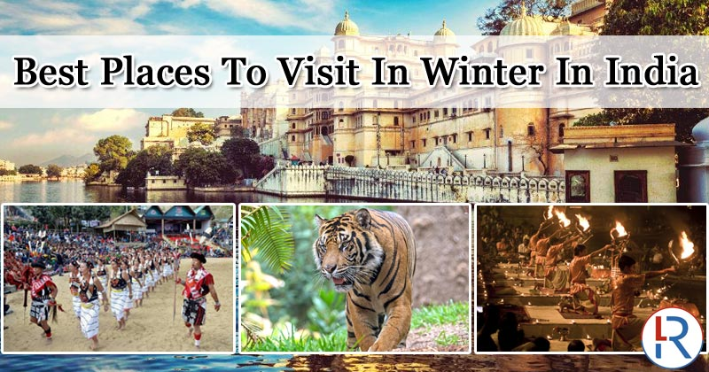 Best Places To Visit In Winter In India