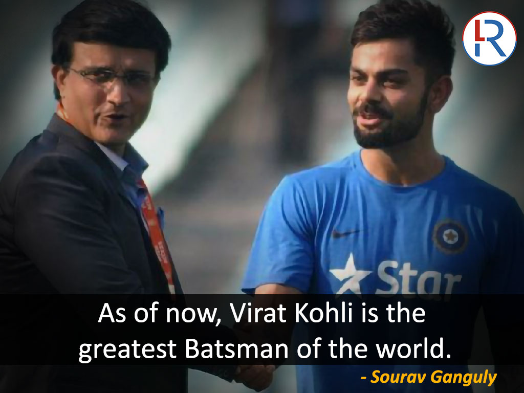 Sourav ganguly on Virat Kohli - RapidLeaks