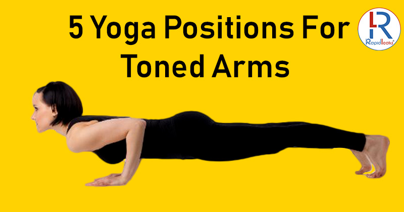 Yoga Positions For Toned Arms