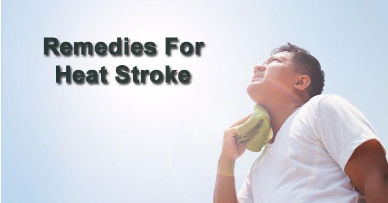 Remedies For Heat Stroke