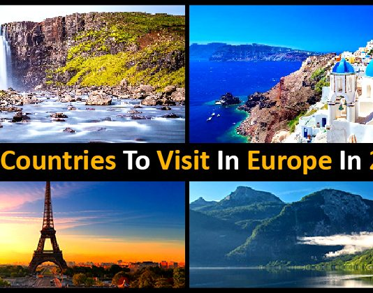 Best Countries To Visit In Europe In 2019