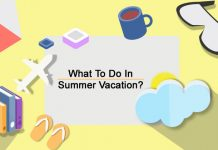What To Do In Summer Vacation