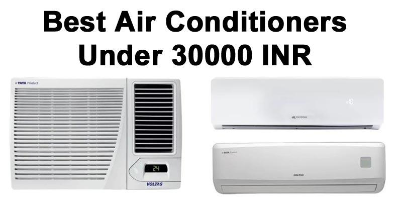 Best AC Under 30000 INR