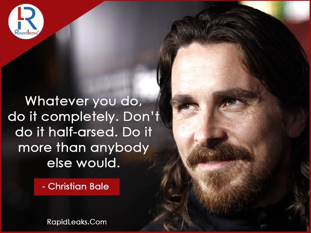 Christian Bale Quotes 2 - RapidLeaks