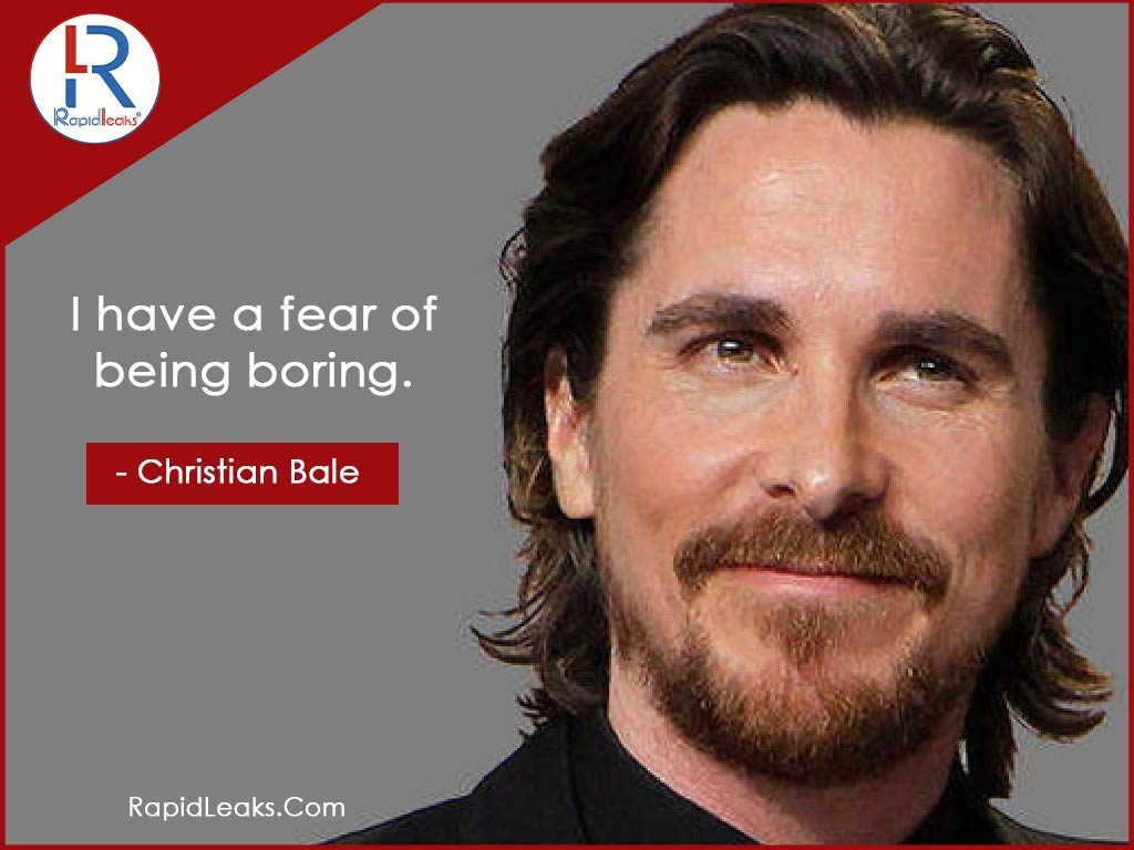 Christian Bale Quotes 4 - RapidLeaks