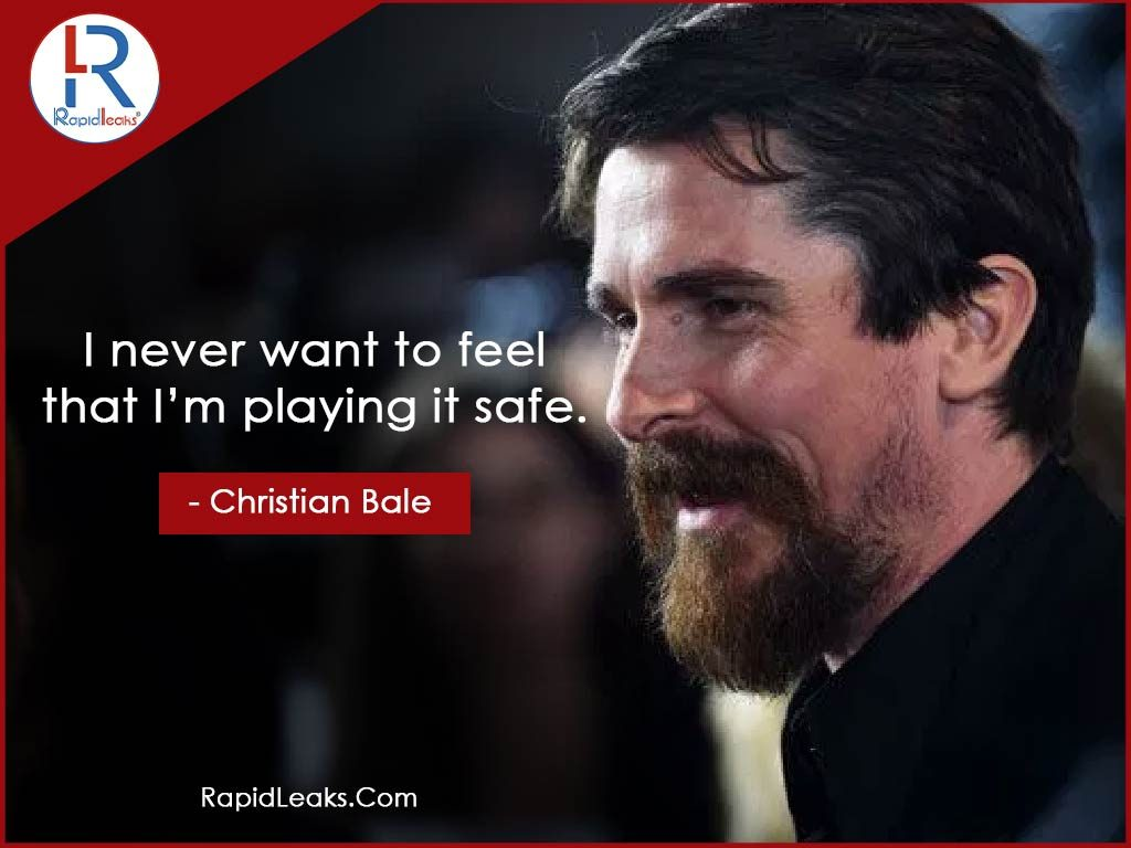 Christian Bale Quotes 5 - RapidLeaks