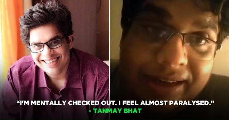 Tanmay Bhatt Depressed