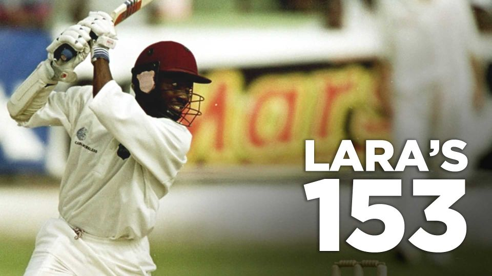Lara 153 Not out vs AUS