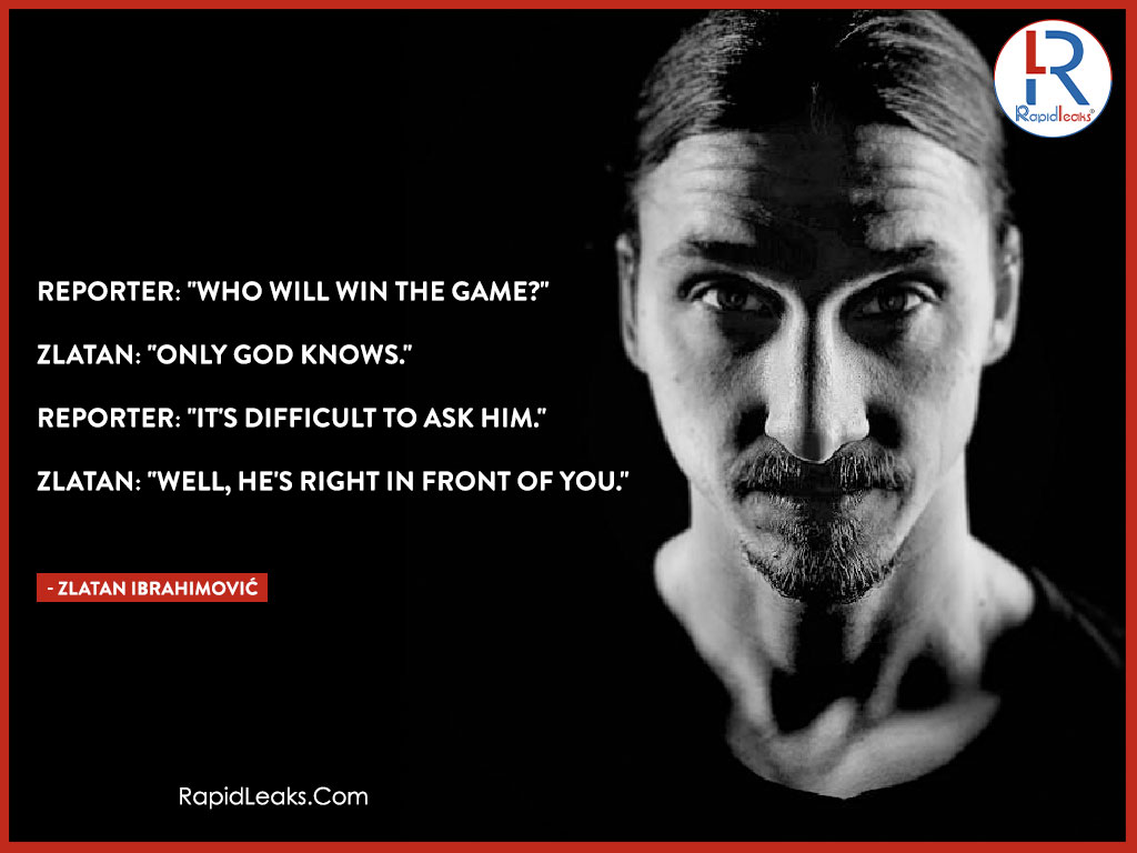 Zlatan Ibrahimović Quotes 10 - RapidLeaks
