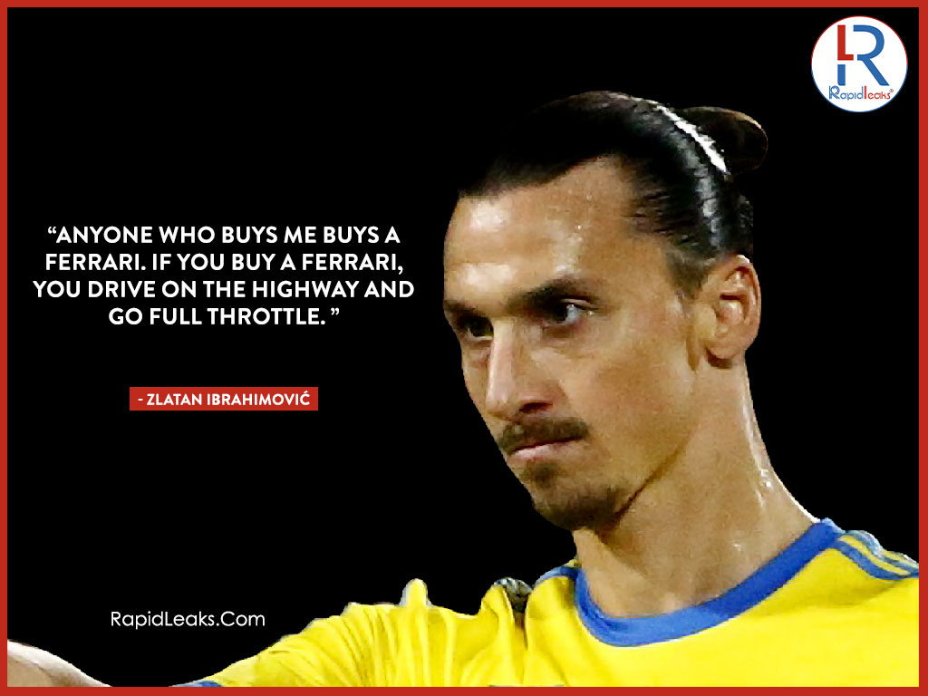 Zlatan Ibrahimović Quotes 2 - RapidLeaks